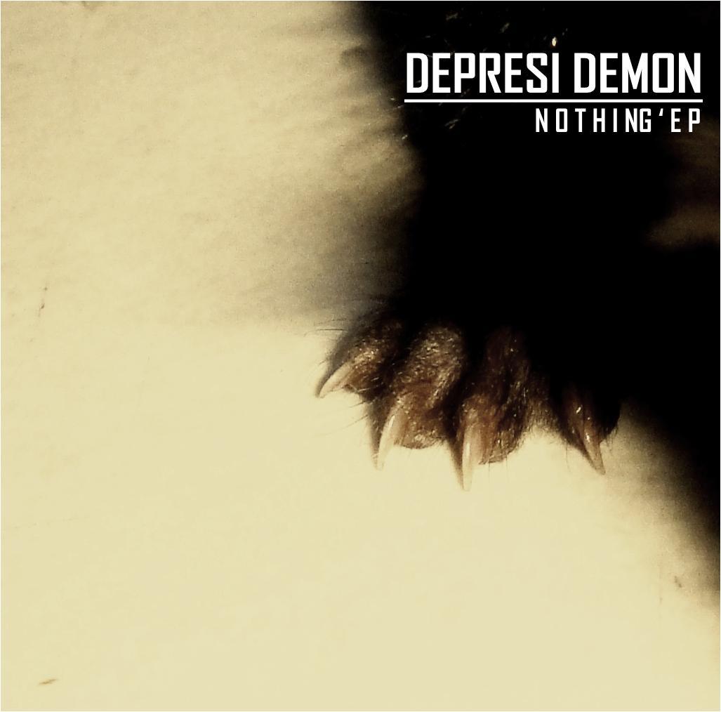 """Dapatkan segera Depresi Demon """"NOTHING EP"""" CD"""