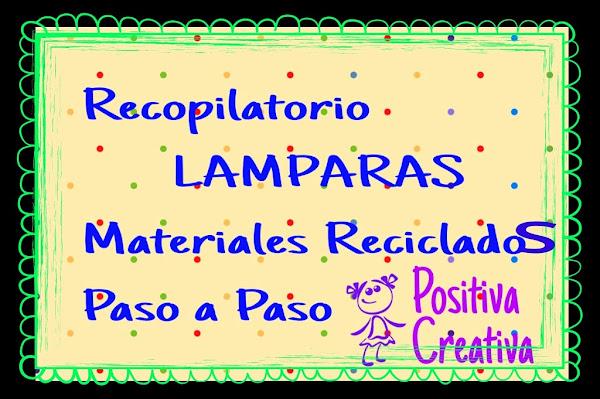 Reciclaje creativo- LAMPARAS
