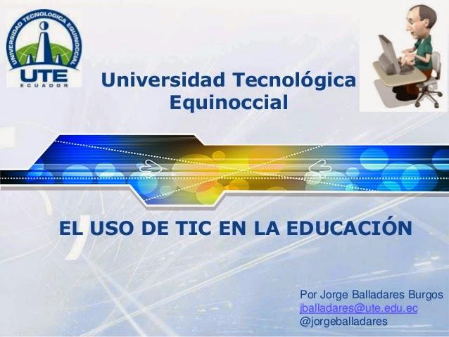El uso de TIC en la Educación Superior