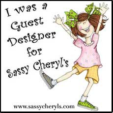 I was so proud to win a guest design spot at  Sassy Cheryls