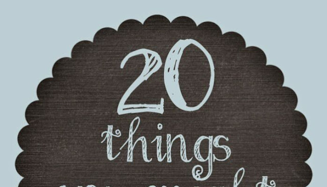20 Things to know