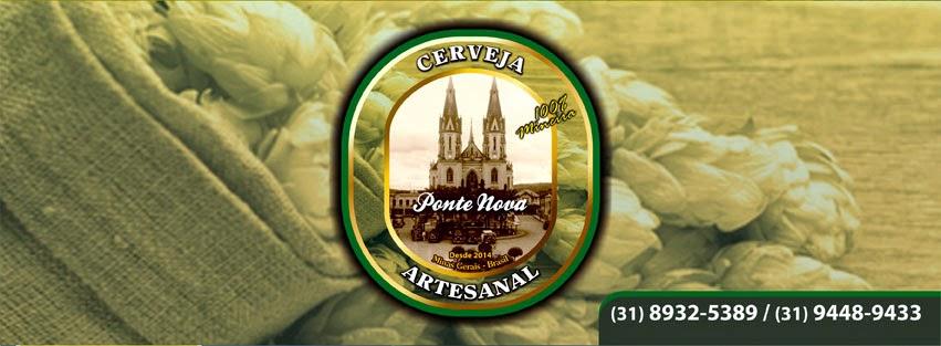 Cerveja Artesanal Ponte Nova, Pra quem realmente entende de cerveja