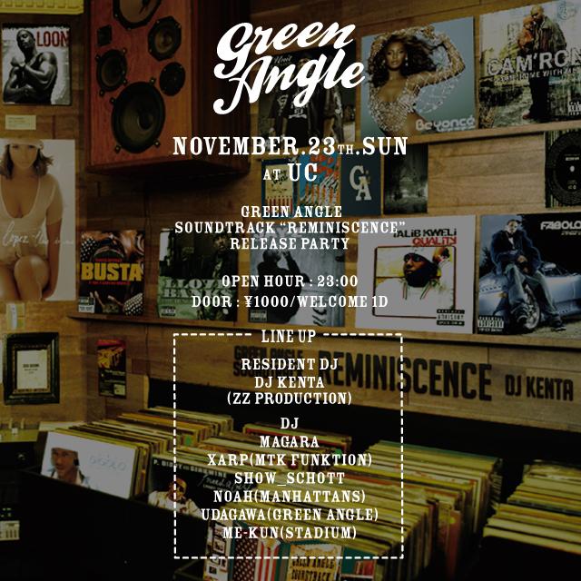 Greenangle soundtrack reminiscence mixcd 14fall djkenta グリーンアングル UC ucessthelounge party 原宿