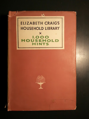 Elizabeth Craig's 1000 Household Hints 1940s