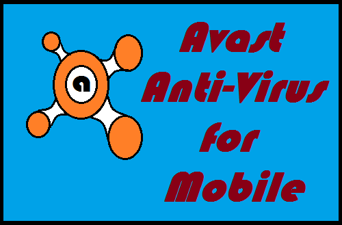 Avast Antivirus for Android Device Free Download From Google Apps