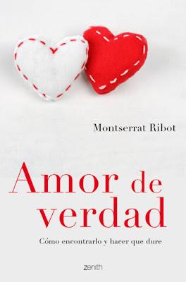 LIBRO - Amor de verdad Cómo encontrarlo y hacer que dure Montserrat Ribot (Zanith - 2 Febrero 2016) AUTOAYUDA | Edición papel & digital ebook kindle Comprar en Amazon España