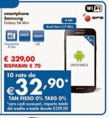 Se volete acquistare lo smartphone android Galaxy S4 Mini di Samsung e pagarlo a rate senza interessi a fine Gennaio da Panorama c'è il tasso zero