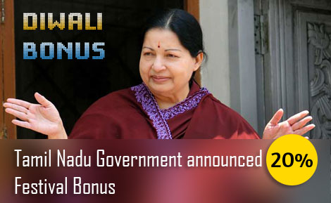 Tamil Nadu State Government announced 20% DIWALI festival bonu