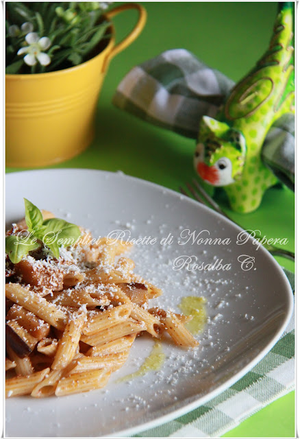 Le semplici ricette di Nonna Papera: PENNETTE ALLA SICILIANA