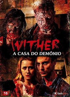 Wither: A Casa do Demônio – Dublado