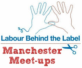 Labour Behind the Label Manchester meet ups