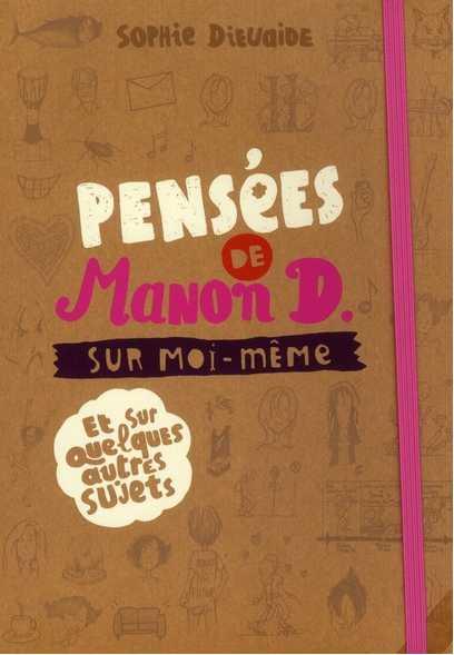 Les Trucs De Myrtille Pensees De Manon D Sur Moi Meme Et
