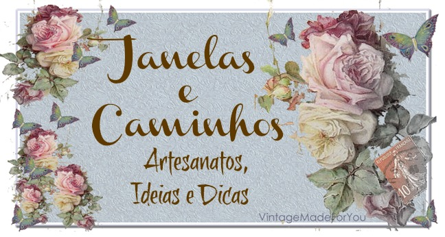 Janelas e Caminhos Artesanato, Dicas e Idias