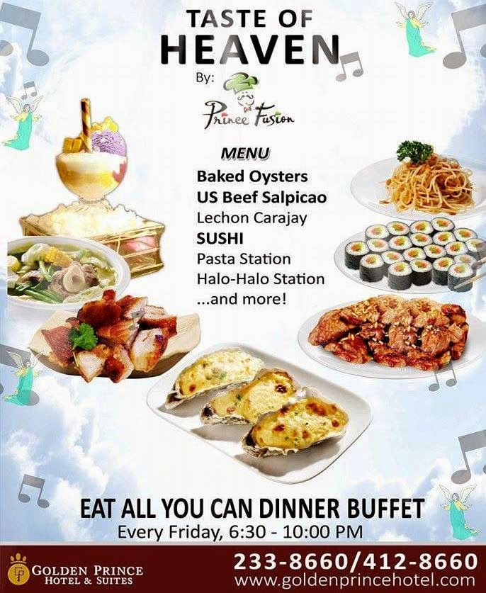 Eat-All-You-Can Dinner Buffet at Golden Prince Hotel every Friday!