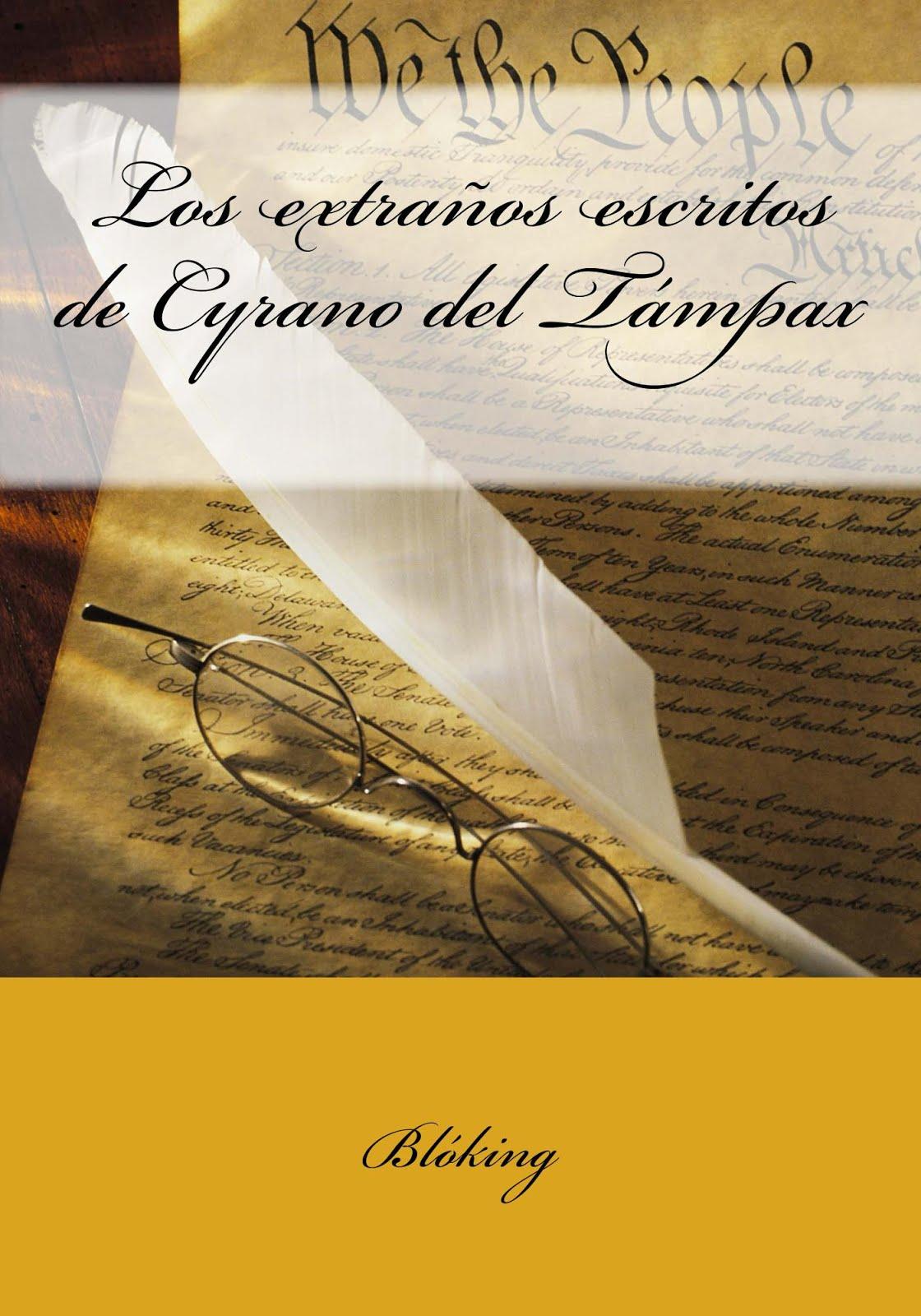 #Los extraños escritos de Cyrano del Támpax (en papel, en tapa blanda)