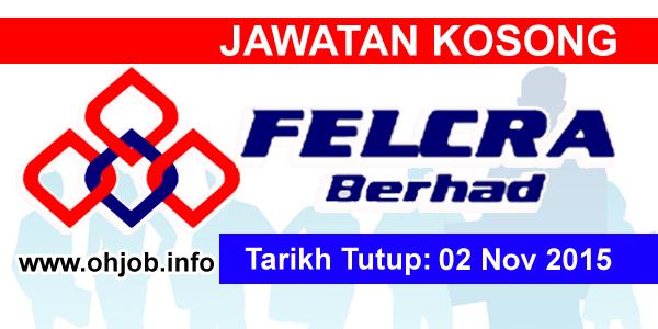 Jawatan Kerja Kosong FELCRA Berhad logo www.ohjob.info november 2015