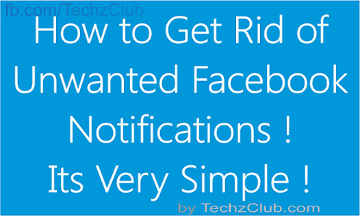 How to Get rid of Unwanted Facebook Groups and Apps Notifications ?
