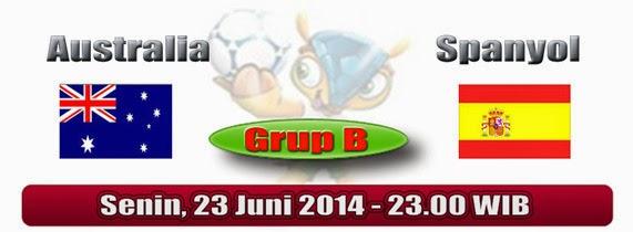 PREVIEW Pertandingan Australia vs Spanyol 23 Juni 2014 Malam Ini