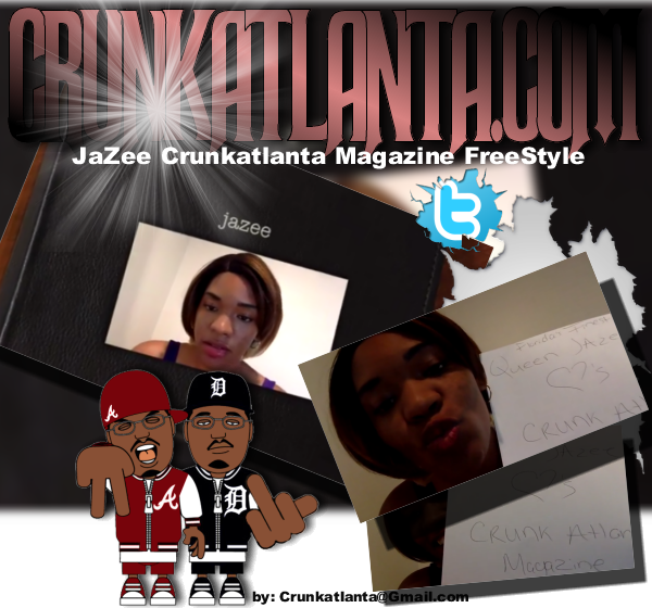 JaZee Crunk Atlanta Magazine FreeStyle
