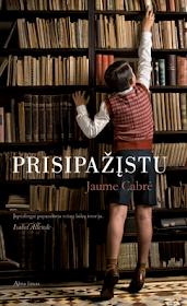 "Šiuo metu skaitau: Jaume Cabre ""Prisipažįstu""."