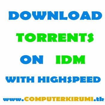How To Download Torrent Files with IDM-New Trick