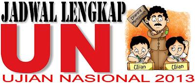 Jadwal Lengkap (UN) Ujian Nasional 2013