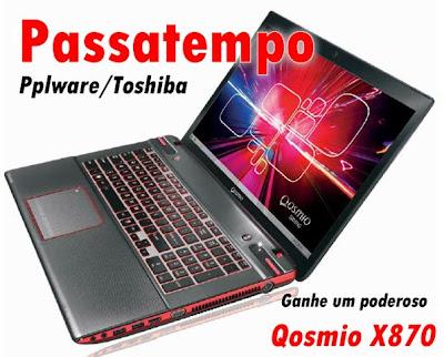 http://pplware.sapo.pt/pessoal/passatempos/passatempo-pplwaretoshiba-ganhe-um-poderoso-qosmio-x870/