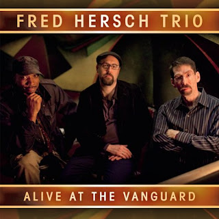 FRED HERSCH: ALIVE AT THE VILLAGE VANGUARD