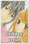 http://shojo-y-josei.blogspot.com.es/2011/03/saikyou-venus.html