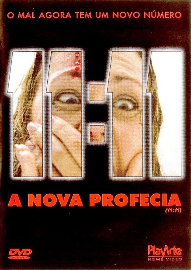 11:11 – A Nova Profecia – Dublado (2004)