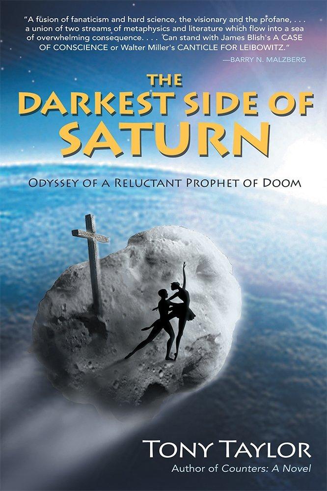 The Darkest Side of Saturn: Odyssey of a Reluctant Prophet of Doom