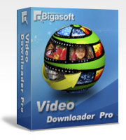 Download | Bigasoft Video Downloader Pro 1.2.28.4878 | Full Version