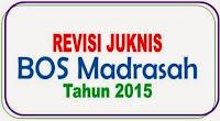 Revisi JIKNIS BOS Madrasah 2015