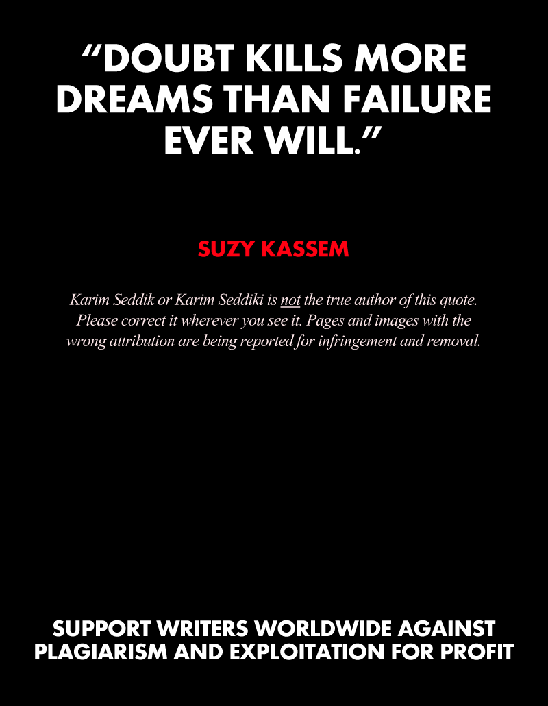 Doubt kills more dreams than failure ever will - author