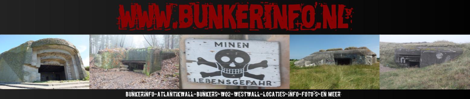 BUNKERINFO - Bunkers, Info, Foto's, Locaties en Meer!!!