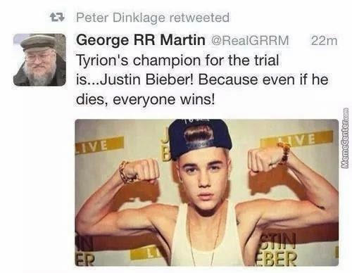 #GameOfThrones Justin Beiber Should Be Tyrions Champion #Season4 Meme