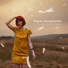 Paper Aeroplanes: The Day We Ran Into The Sea