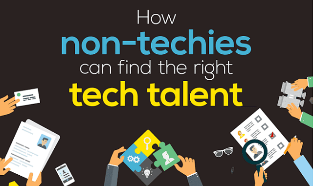 How Non-Techies Can Find the Right Tech Talent