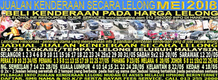 1-31/05/2018 - JUALAN KENDERAAN LELONG SELURUH MALAYSIA & SEKITAR KLANG VALLEY-SGR/K L