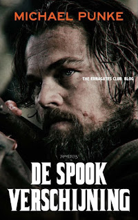 THE REVENANT  German edition - DE SPOOK  VERSCHIJNING