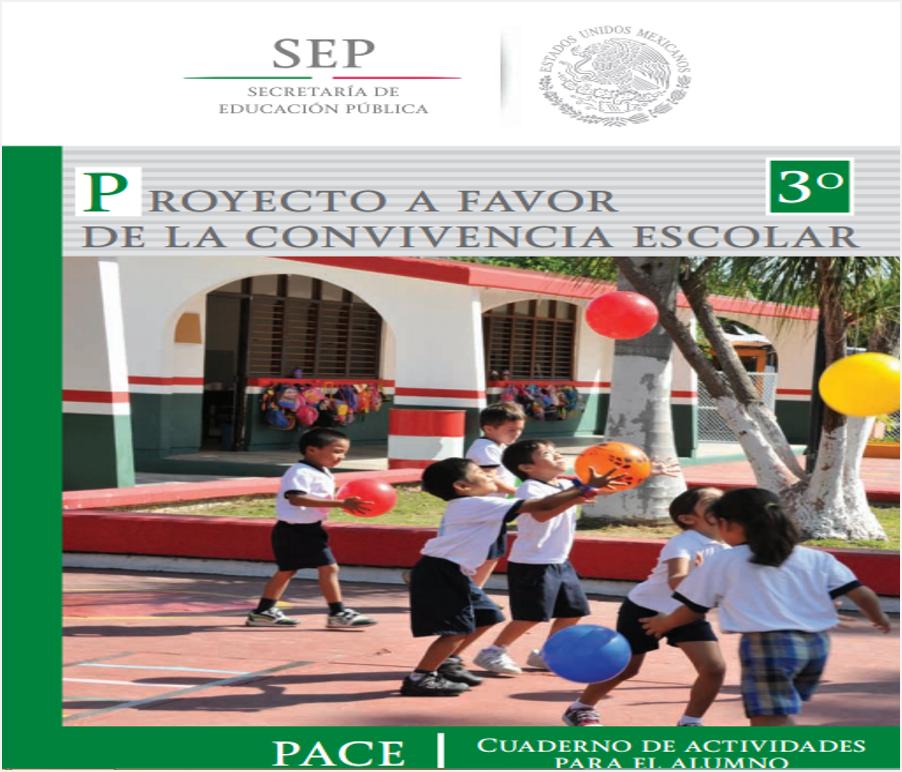Proyecto a Favor de la Convivencia Escolar (PACE) - Guía para el alumno