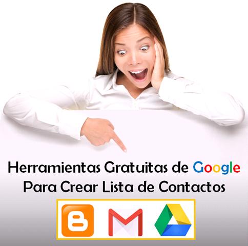 Blogger Gmail Google Drive para Crear Listas de contactos