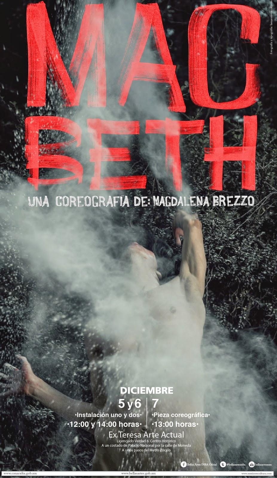 """La danza de """"Macbeth"""" se presenta en el Ex Teresa Arte Actual"""