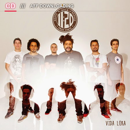 Onze:20 - Vida Loka (2014)