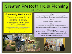 Greater Prescott Trails Planning Community Workshop #3