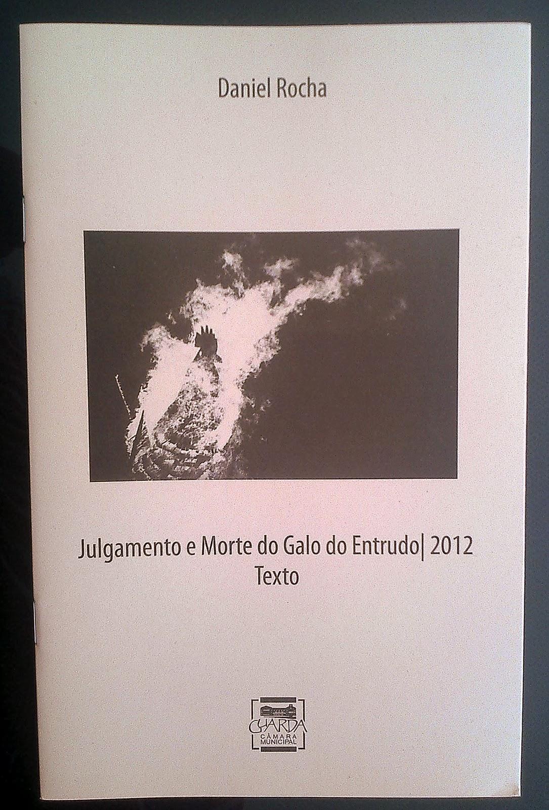 Julgamento e Morte do Galo do Entrudo 2012