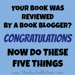 5 Things to do when your book is reviewed by a book blogger