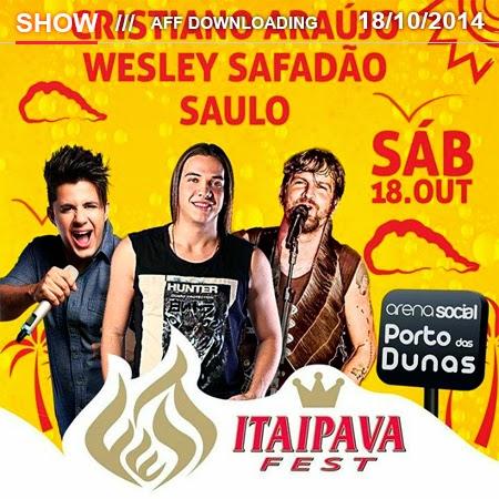 Baixar – Wesley Safadão & Garota Safada – Itaipava Fest – Fortaleza – CE – Outubro – 2014