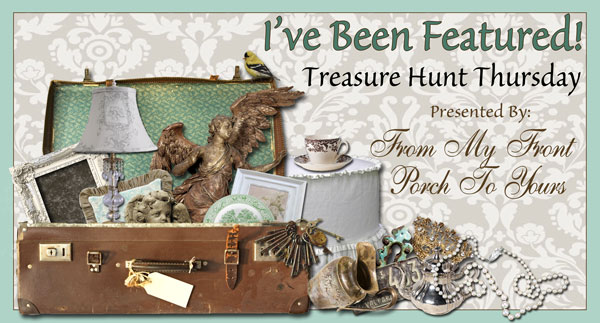 Treasure Hunt Thursday Blog Link Up Party- From My Front Porch To Yours