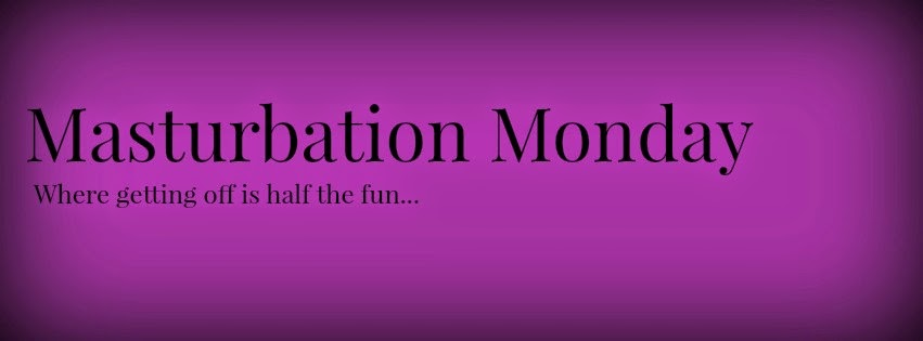 http://masturbationmonday.kaylalords.com/masturbation-monday-week-22/